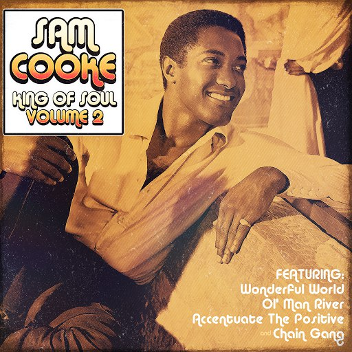 Sam Cooke альбом Sam Cooke - King of Soul Vol.2