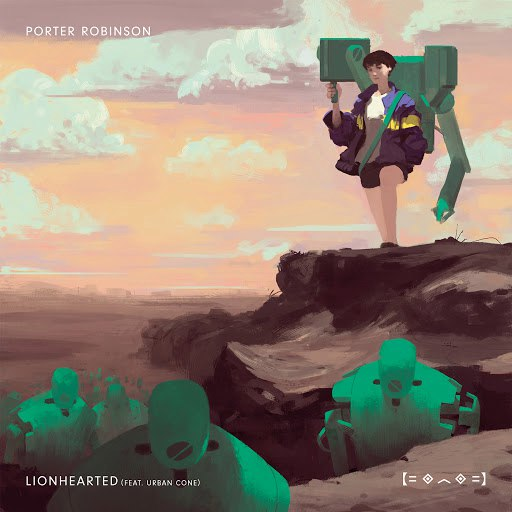 Porter Robinson альбом Lionhearted