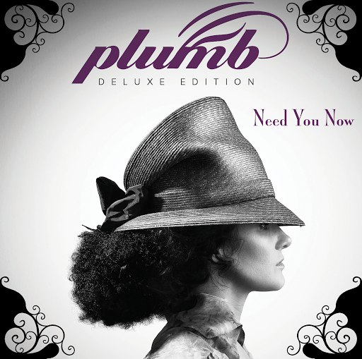 Plumb альбом Need You Now (Deluxe Edition)