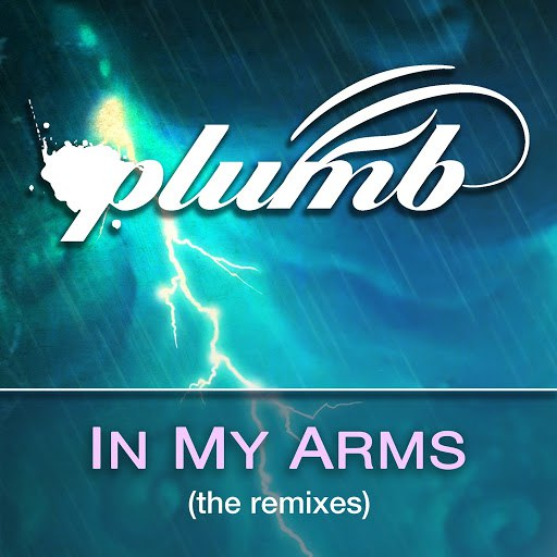 Plumb альбом In My Arms (The Remixes)