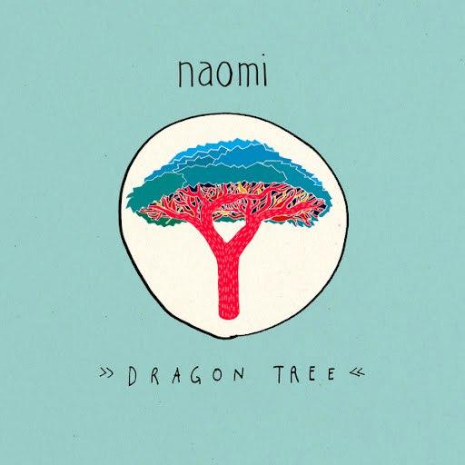 Naomi альбом Dragon Tree