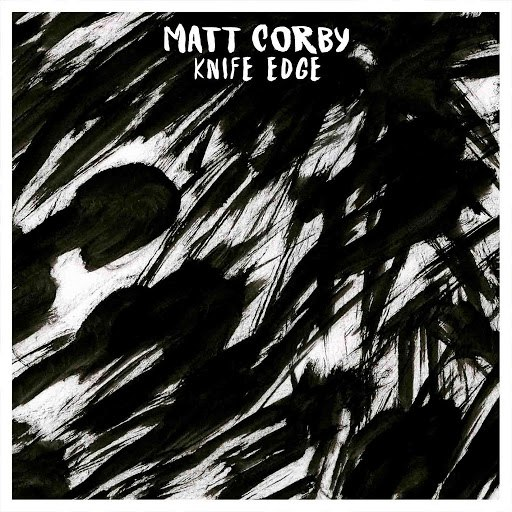 Альбом Matt Corby Knife Edge