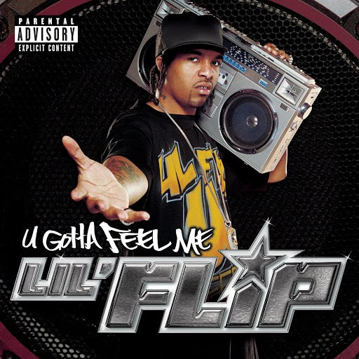 Lil' Flip альбом U Gotta Feel Me (Parental Advisory)