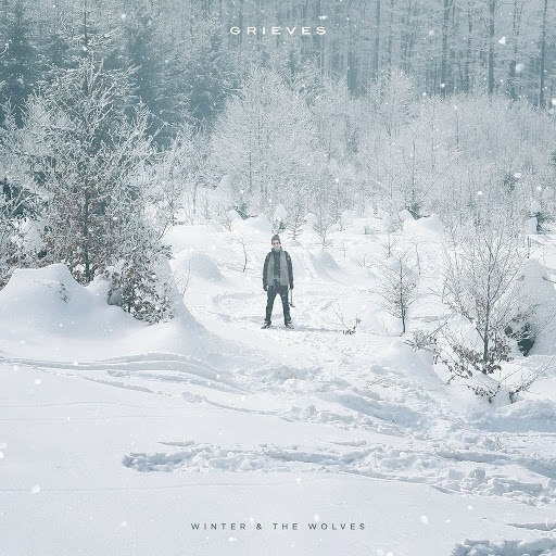 Grieves альбом Winter & The Wolves [Deluxe Version]