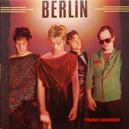 Berlin альбом Young Warrior