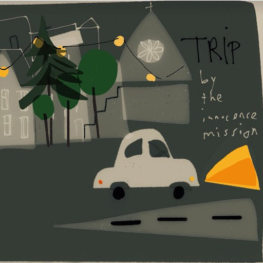 the innocence mission альбом Trip