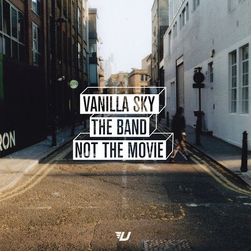 Vanilla Sky альбом The Band Not the Movie