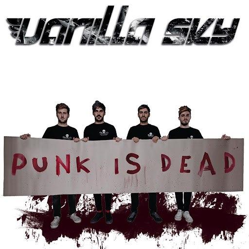 Vanilla Sky альбом Punk Is Dead