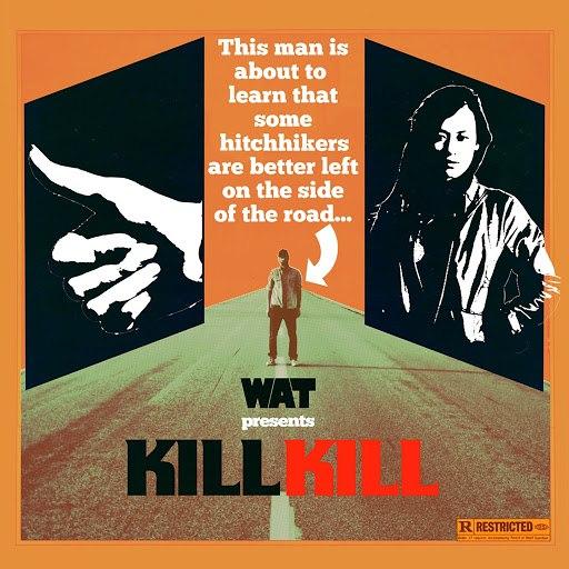 WAT альбом Kill Kill (Remixes)