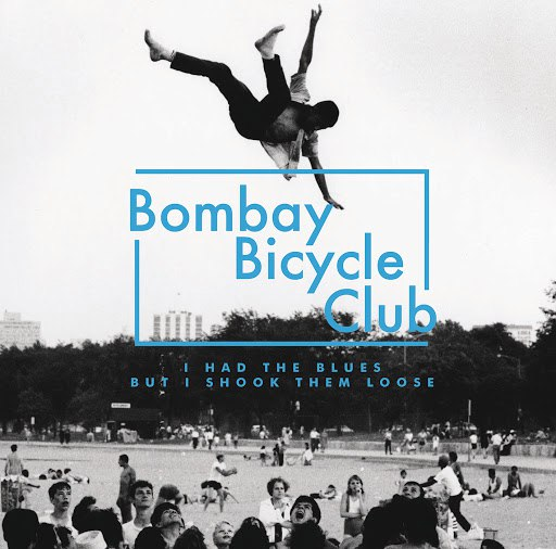 Bombay Bicycle Club альбом I Had The Blues But I Shook Them Loose