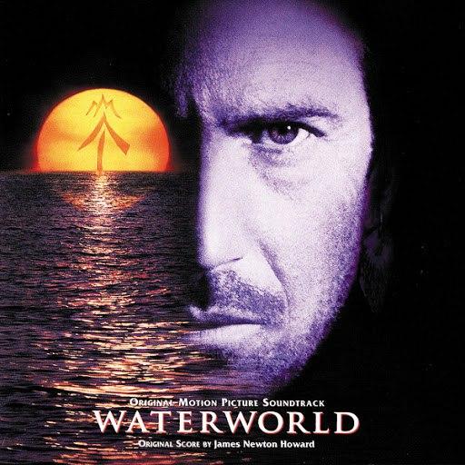 James Newton Howard альбом Waterworld (Original Motion Picture Soundtrack)