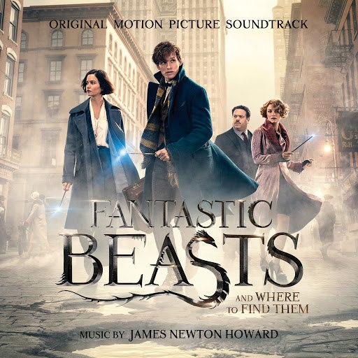 James Newton Howard альбом Fantastic Beasts and Where to Find Them: Original Motion Picture Soundtrack