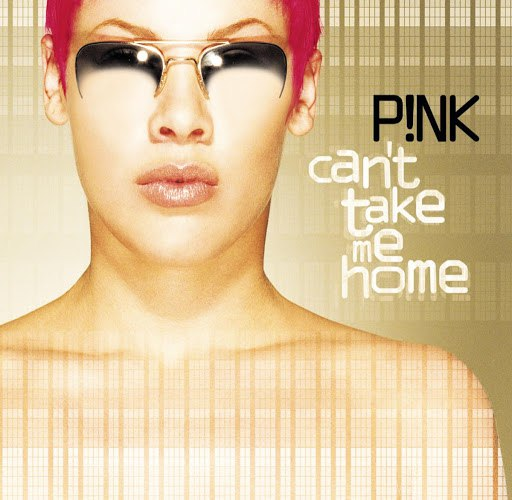 P!nk альбом Can't Take Me Home