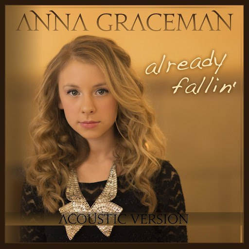 Anna Graceman альбом Already Fallin (Acoustic Version)