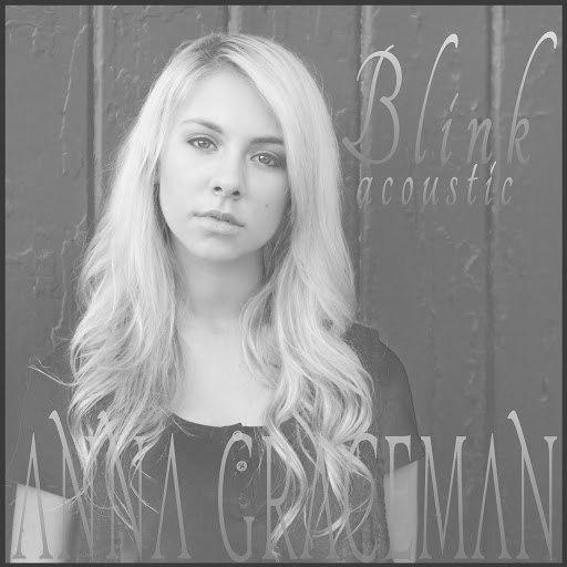 Anna Graceman альбом Blink (Acoustic Version)