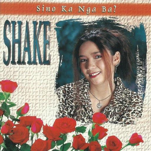 shake альбом Sino Ka Nga Ba?
