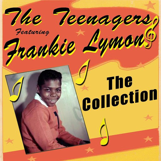 The Teenagers альбом The Collection - Featuring Frankie Lymon