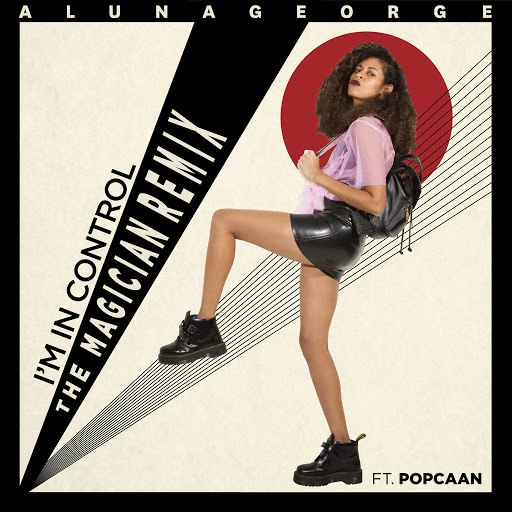 AlunaGeorge альбом I'm In Control (The Magician Remix)
