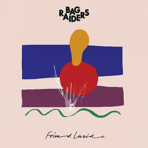 Bag Raiders альбом Friend Inside