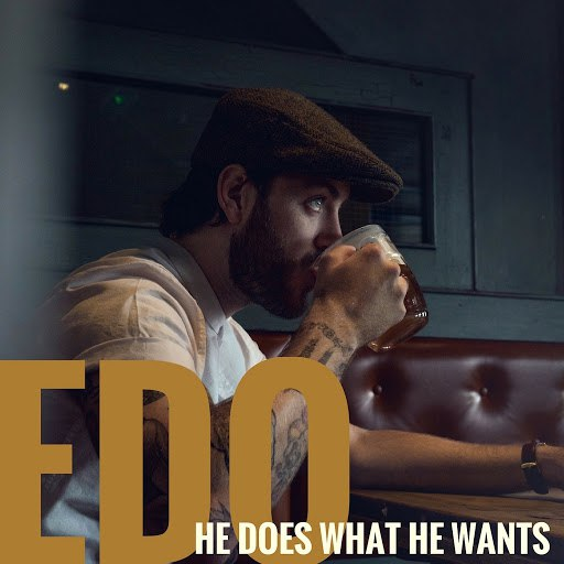 Edo альбом He Does What He Wants