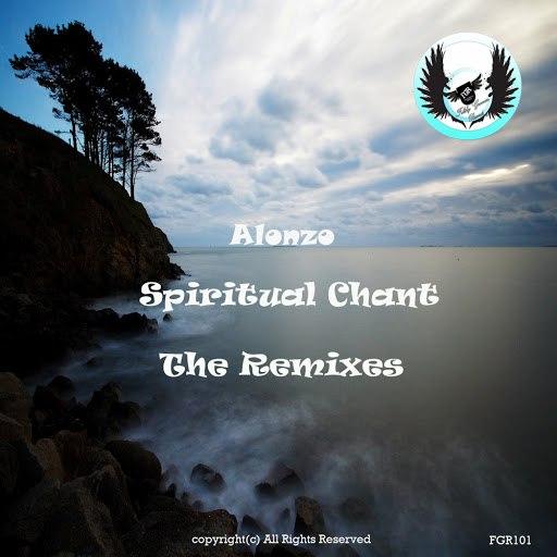 Alonzo альбом Spiritual Chant (The Remixes)