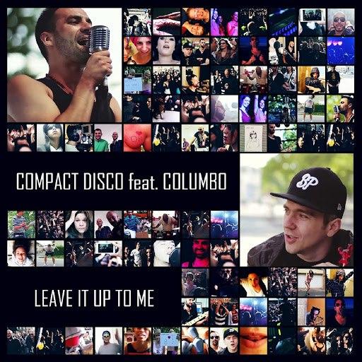 Compact Disco альбом Leave It up to Me (feat. Columbo)