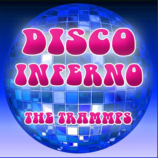 The Trammps альбом Disco Inferno Re-Recorded Version