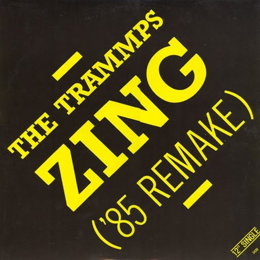 The Trammps альбом Zing Went the Strings of My Heart ('85 Remake)