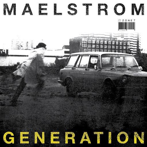 Maelstrom альбом Zone 7: Génération - EP