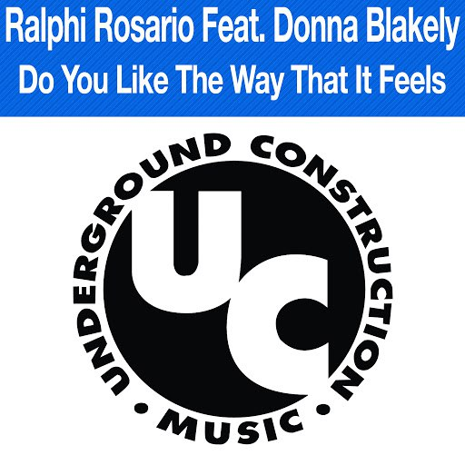 ralphi rosario альбом Do You Like the Way It Feels (feat. Donna Blakely)