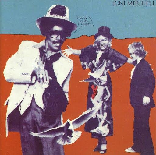 Joni Mitchell альбом Don Juan's Reckless Daughter