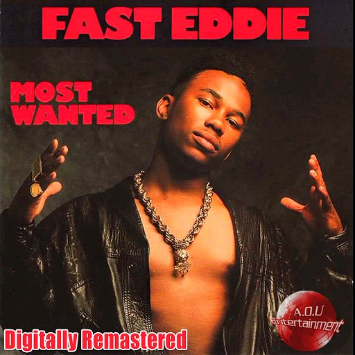 Fast Eddie альбом Most Wanted (Digitally Remastered)