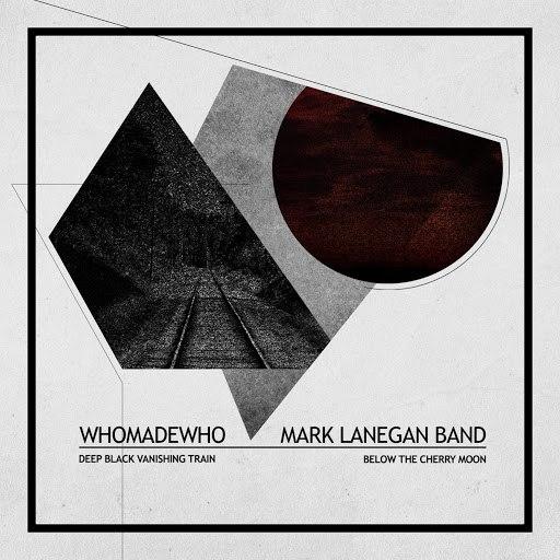 WhoMadeWho альбом Deep Black Vanishing Train/Below The Cherry Moon