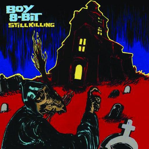 Boy 8-Bit альбом Still Killing