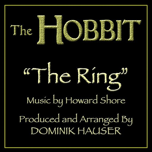 "Howard Shore альбом The Ring (from the Motion Picture ""The Hobbit"") (Tribute)"