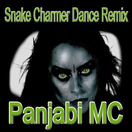 Panjabi Mc альбом Snake Charmer (Dance Remix)