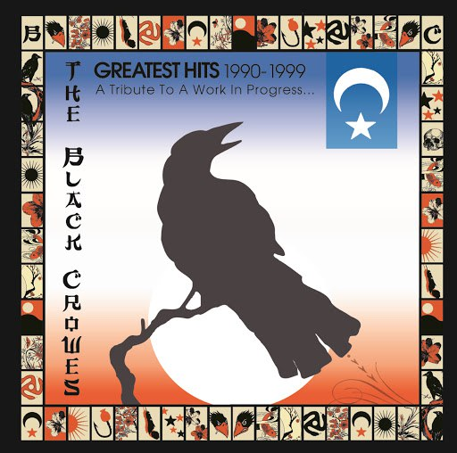 The Black Crowes альбом Greatest Hits 1990-1999 (A Tribute To A Work In Progress...)