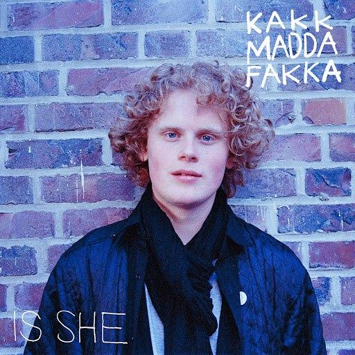 Kakkmaddafakka альбом Is She