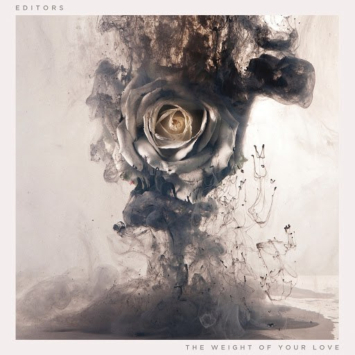 Editors альбом The Weight of Your Love