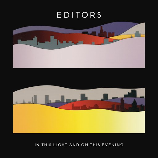 Editors альбом In This Light And On This Evening (Deluxe)