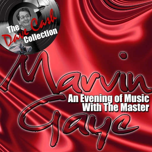 Marvin Gaye альбом An Evening Of Music With The Master - [The Dave Cash Collection]