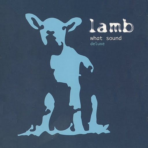 Lamb альбом What Sound