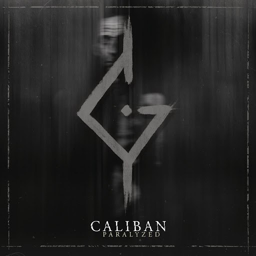 Caliban альбом Paralyzed