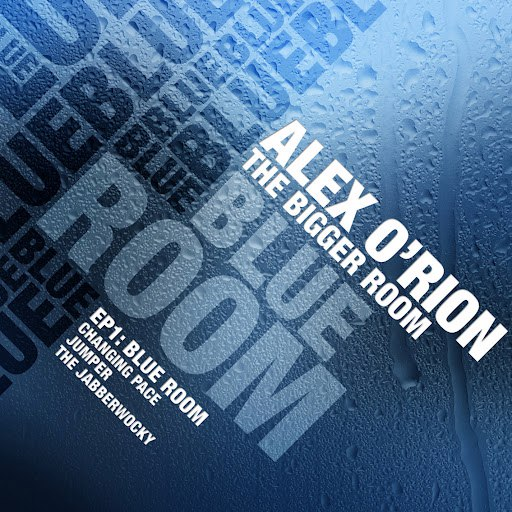 Alex O'Rion альбом The Bigger Room EP 1: Blue Room