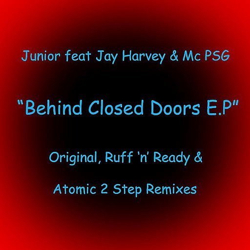 Junior альбом Behind Closed Doors (feat. Jay Harvey & Mc Psg)