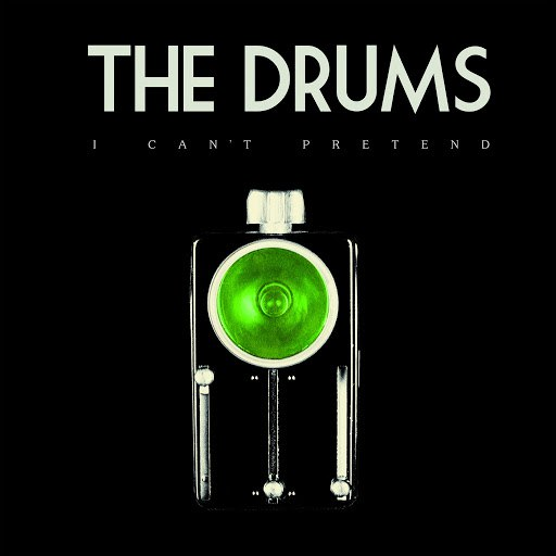The Drums альбом I Can't Pretend