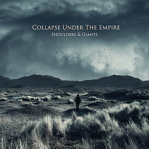 Collapse Under The Empire альбом Shoulders & Giants