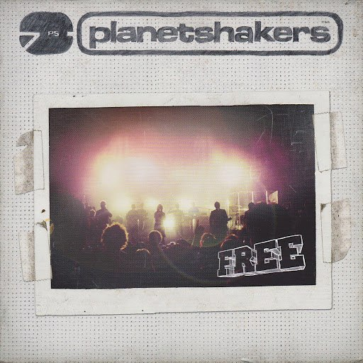 Planetshakers альбом Free