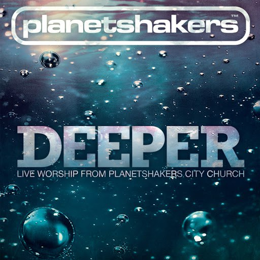Planetshakers альбом Deeper [Live Worship from Planetshakers City Church]
