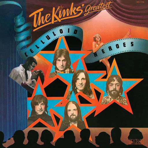 The Kinks альбом The Kinks' Greatest: Celluloid Heroes